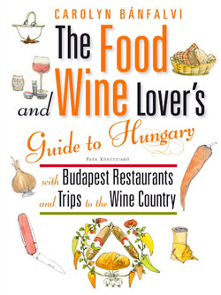 The Food & Wine Lover's Guide to Hungary